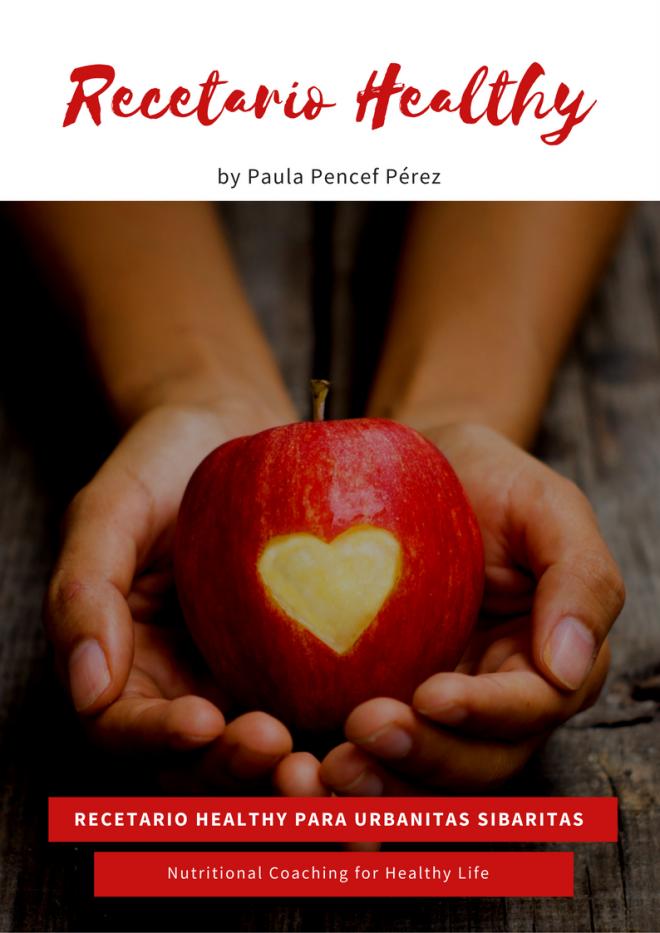 Recetas Healthy de Alimentación Saludable by Bionutrición Ortomolecular