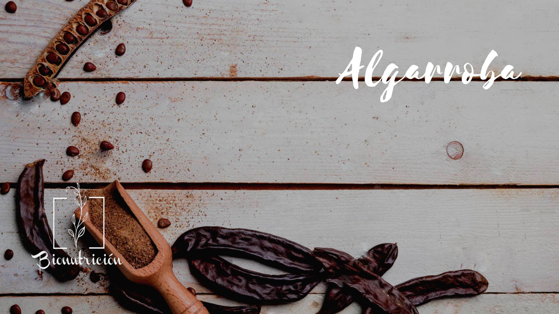 Algarroba- Bionutrición Ortomolecular